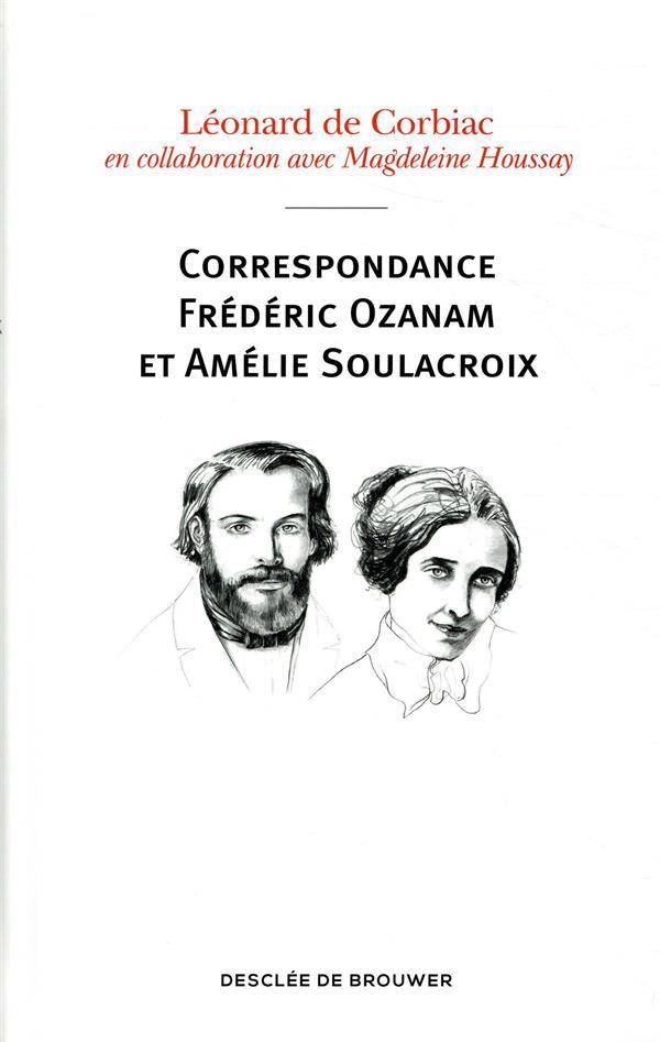 Correspondance Frédéric Ozanam et Amélie Soulacroix