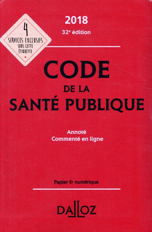 Code de la santé publique annoté et commenté en ligne (édition 2018)