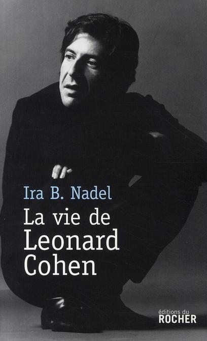 La vie de Léonard Cohen