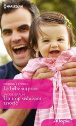 Vente EBooks : Le bébé surprise - Un trop séduisant associé  - Jackie Braun - Marion Lennox