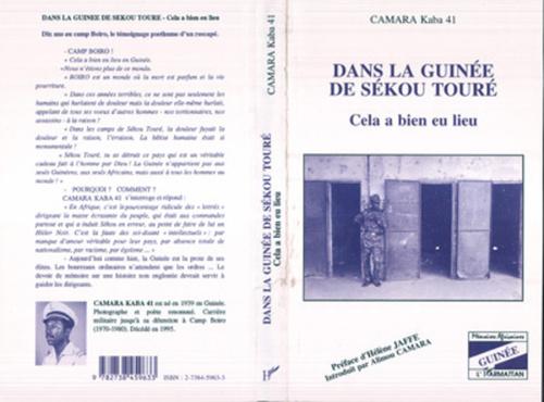 Dans la Guinée de Sékou Touré  - Kaba Camara