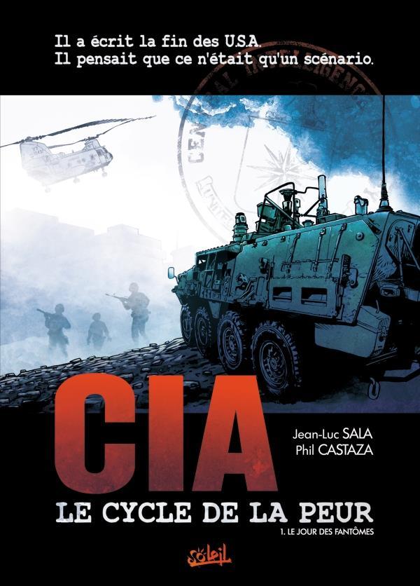 CIA, le cycle de la peur t.1 ; le jour des fantômes