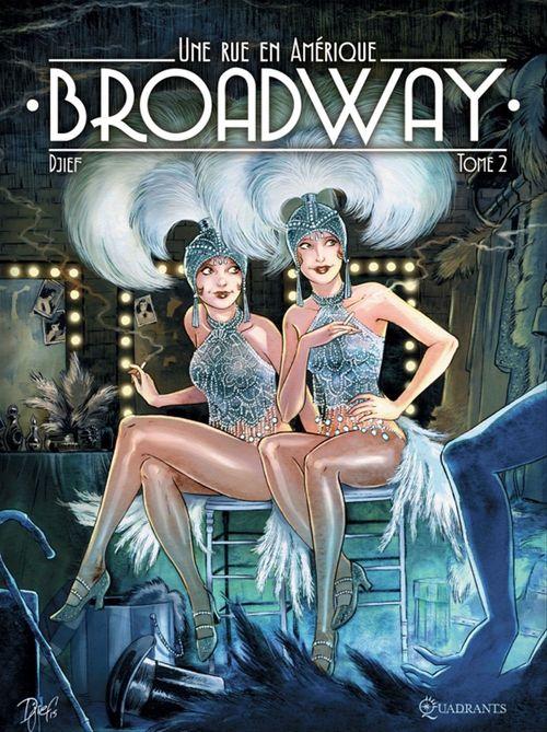 Broadway, une rue en Amérique T02 - Édition spéciale numérique  - Djief