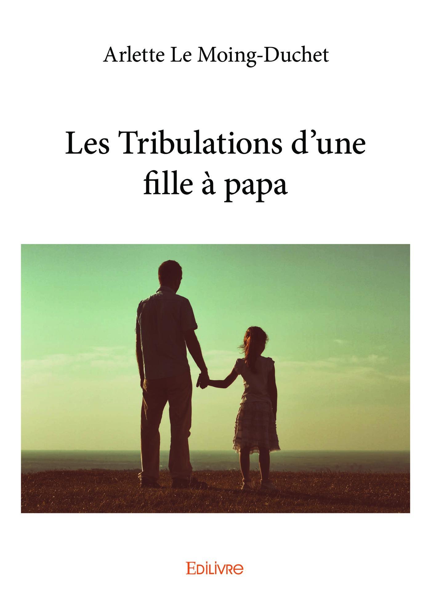 Les tribulations d'une fille a papa