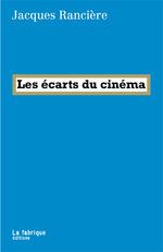 Vente Livre Numérique : Les écarts du cinéma  - Jacques RANCIERE