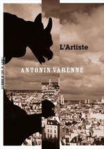 Vente Livre Numérique : L'Artiste  - Antonin Varenne