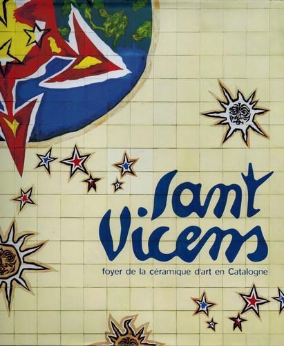 Sant Vicens ; foyer de la céramique d'art en catalogne