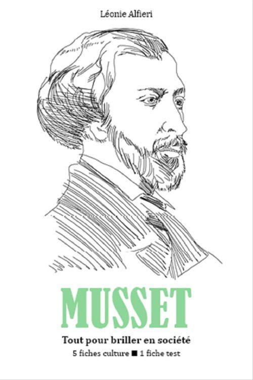 Alfred de Musset - Tout pour briller en société