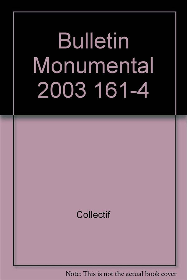 Bulletin monumental n.161/4