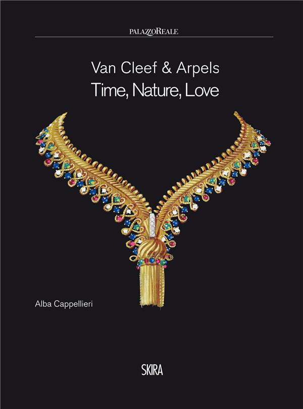 Van cleef & arpels ; time, nature, love