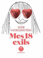 Vente Livre Numérique : Mes 18 exils  - Susie Morgenstern