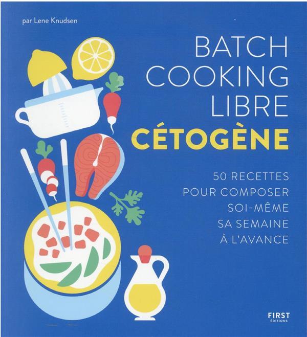 batch cooking cétogène