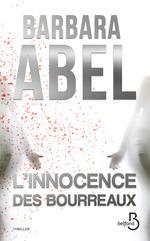 Vente EBooks : L'innocence des bourreaux  - Barbara Abel