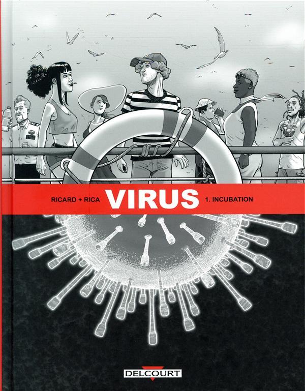 Virus T.1 ; incubation