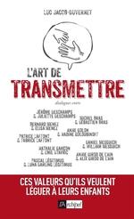 L'art de transmettre  - Luc Jacob-Duvernet