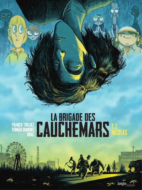 La brigade des cauchemars T.2 ; Nicolas