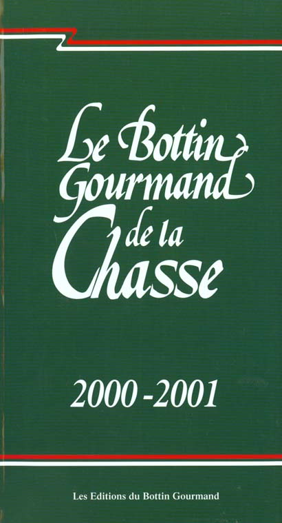 Bottin gourmand de la chasse 2000-2001