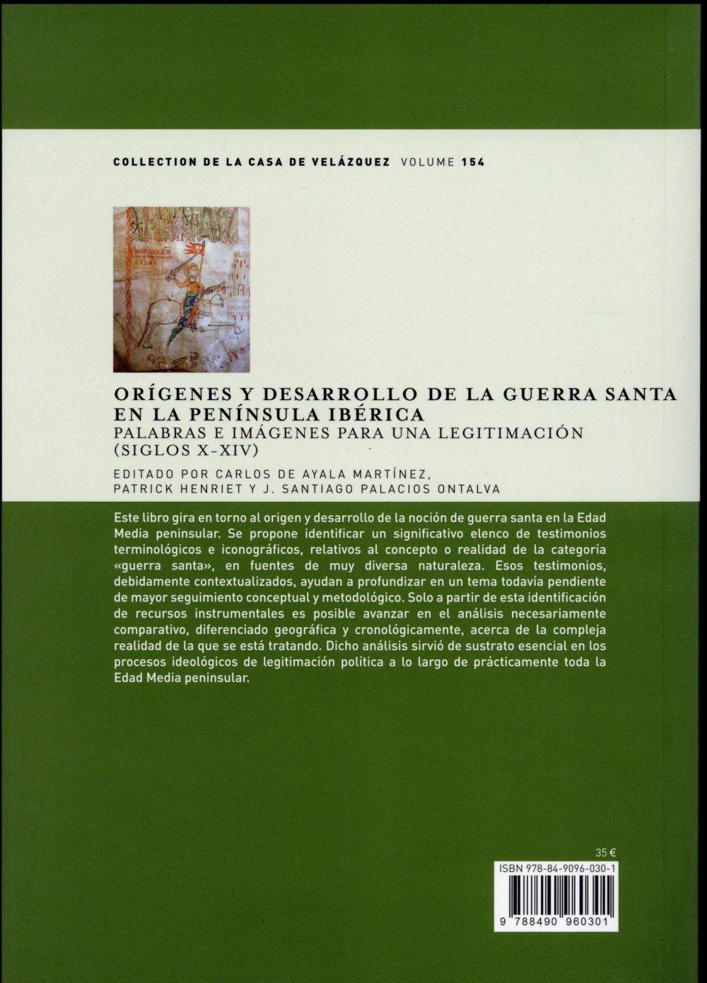 Origenes y desarrollo de la guerra santa en la peninsula iberica