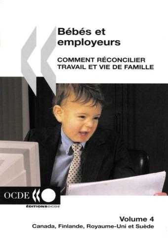 Bebes et employeurs ; comment reconcilier travail et vie de famille