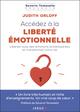Accédez à la liberté émotionnelle !  - Judith Orloff