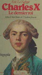 Vente Livre Numérique : Charles X, le dernier roi  - Éric Le Nabour