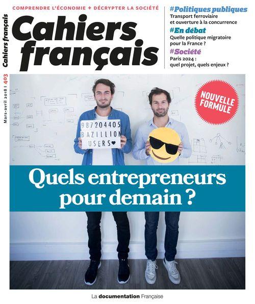 Cahiers français : Quels entrepreneurs pour demain ? - n°403  - Cahiers Francais  - La Documentation française