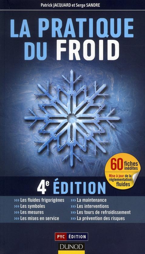 La Pratique Du Froid (4e Edition)