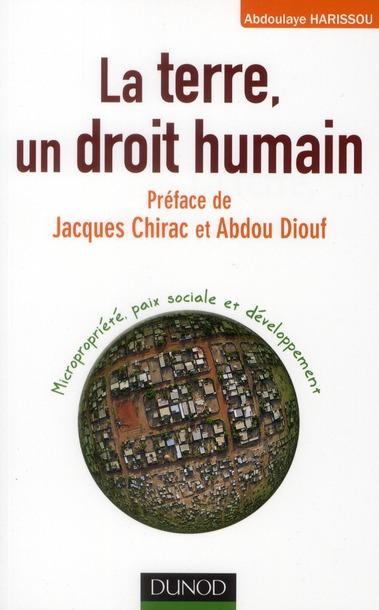 La Terre : Un Droit Humain ; Micropropriete, Paix Sociale Et Le Developpement