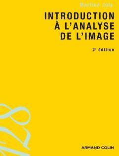 Introduction à l'analyse de l'image (2e édition)