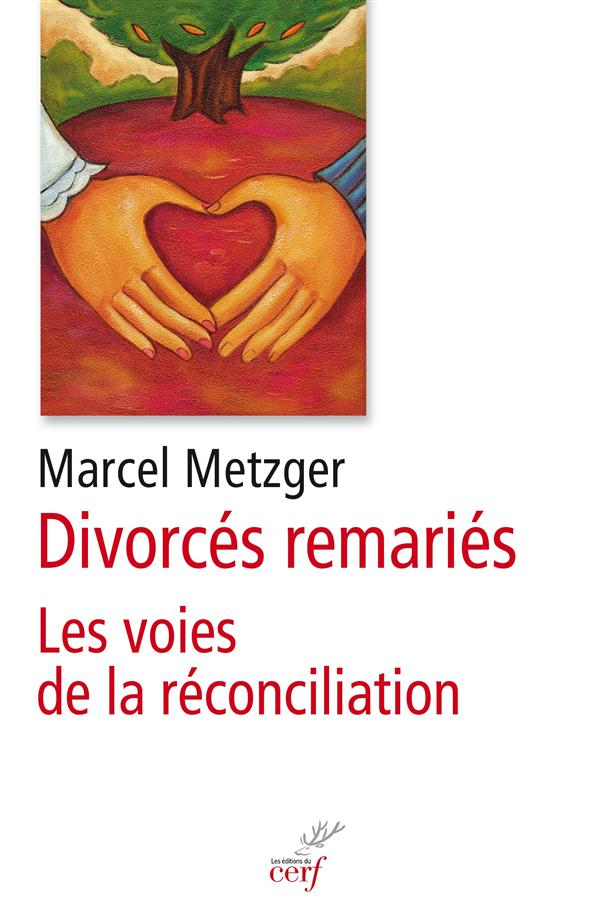 DIVORCES REMARIES - LES VOIES DE LA RECONCILIATION
