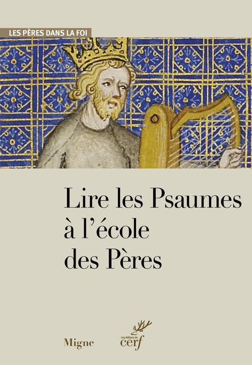 Lire les Psaumes à l'école des Pères