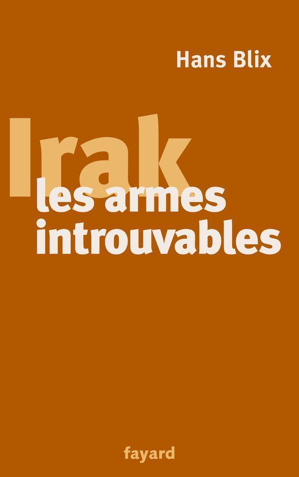 Irak, les armes introuvables