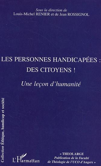 Les personnes handicapees : des citoyens ! - une lecon d'humanite