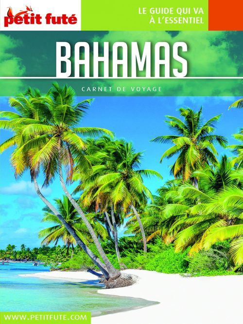 BAHAMAS 2019 Carnet Petit Futé