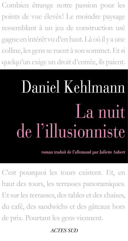 La Nuit De L Illusionniste Daniel Kehlmann éditions Actes Sud Ebook Epub Vent D Ouest Nantes