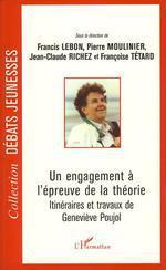 Vente EBooks : Un engagement à l'épreuve de la théorie  - Francis Lebon - Pierre Moulinier - Françoise Tétard - Jean-Claude Richez