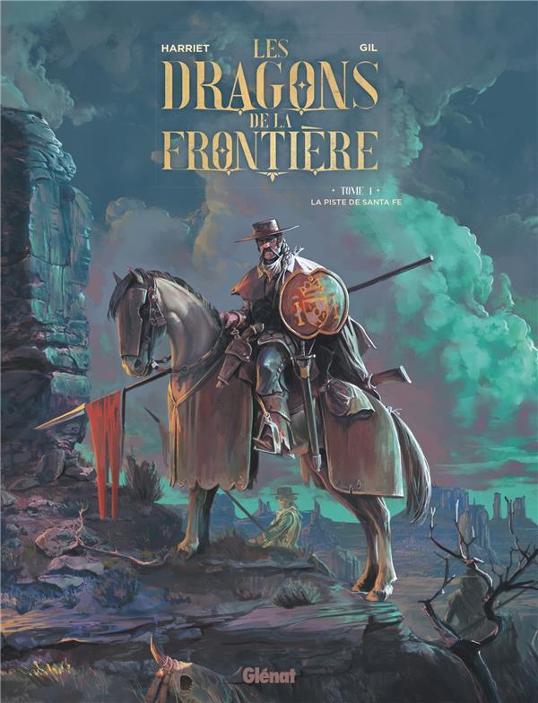 Les dragons de la frontière T.1 ; la piste de Santa Fe