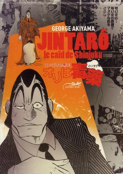 Jintarô, le caïd de Shinjuku