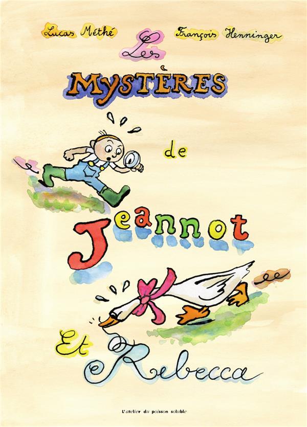 Les mystères de Jeannot et Rebecca