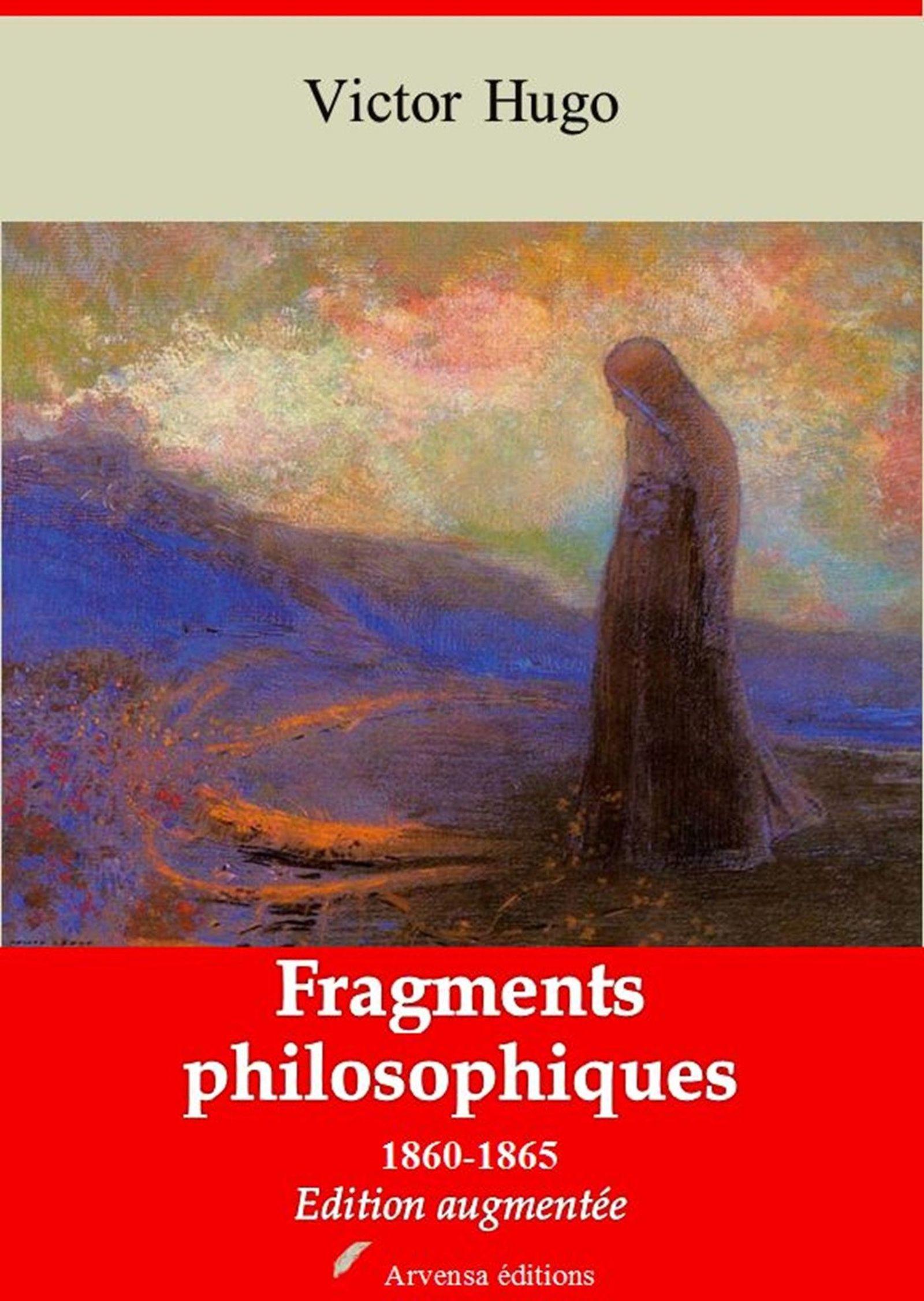 Fragments philosophiques 1860-1865 - suivi d'annexes
