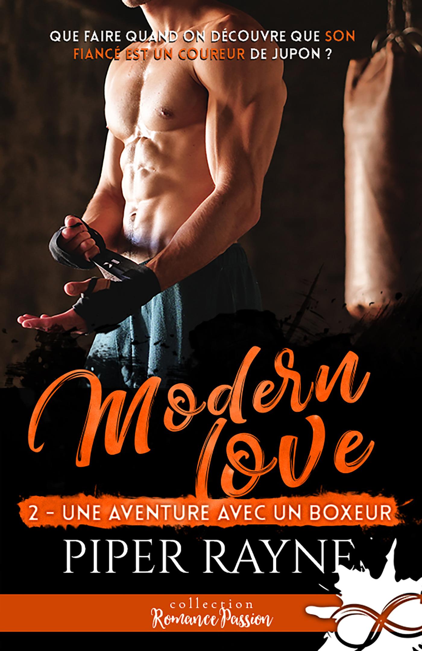 Modern love t.2 ; une aventure avec un boxeur