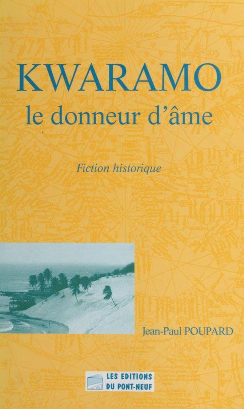 Kwaramo, le donneur d'âme