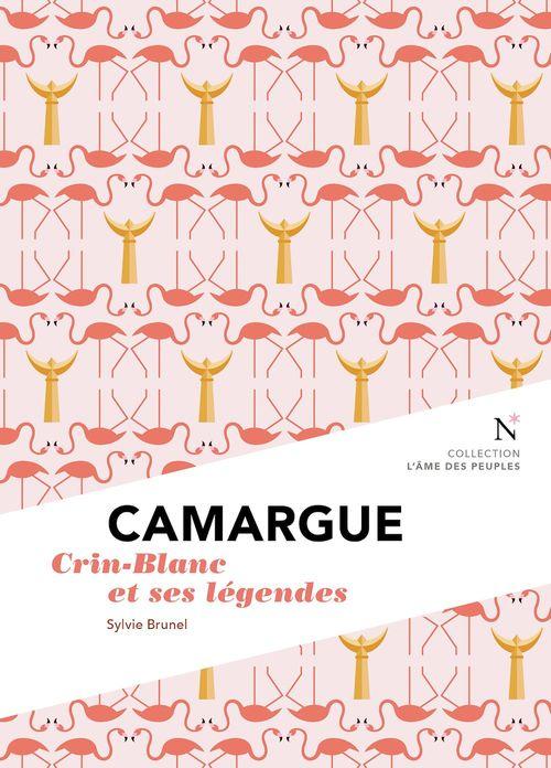 Camargue ; Crin-Blanc et ses légendes