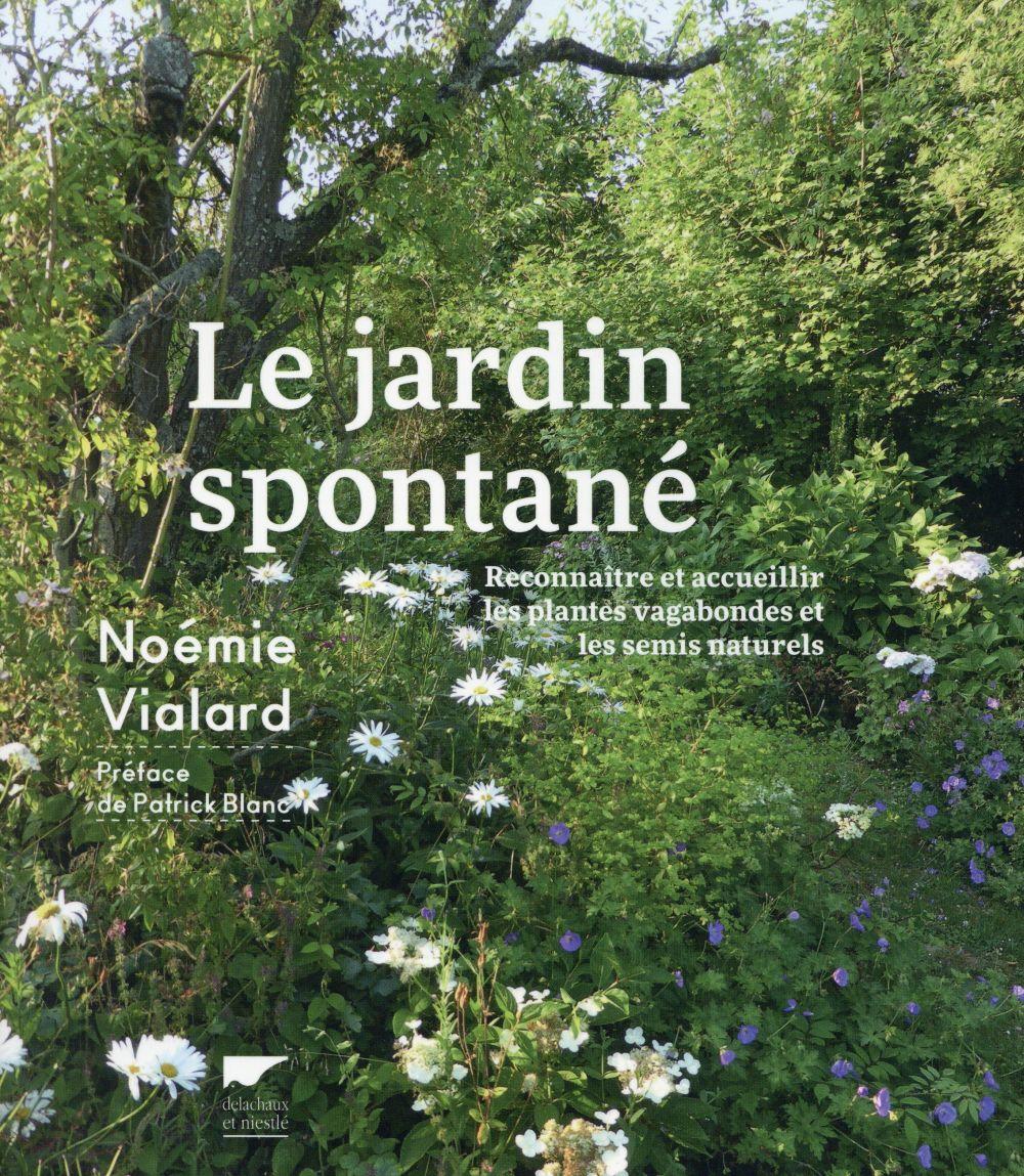 LE JARDIN SPONTANE Vialard Noémie
