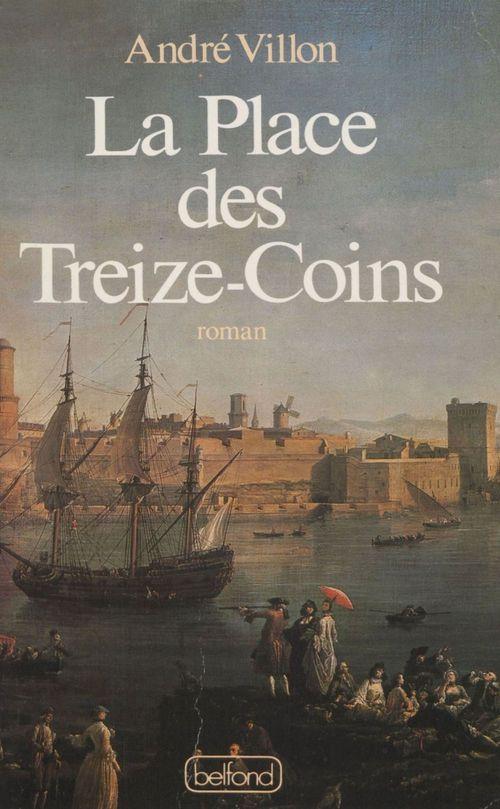 La Place des Treize-Coins  - André Villon
