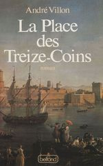 La Place des Treize-Coins
