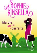 Vente Livre Numérique : Ma vie (pas si) parfaite  - Sophie Kinsella