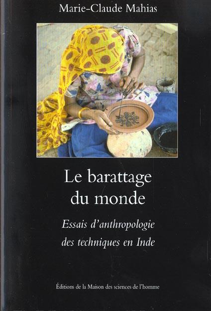 Le barattage du monde - essais d'anthropologie des techniques en inde