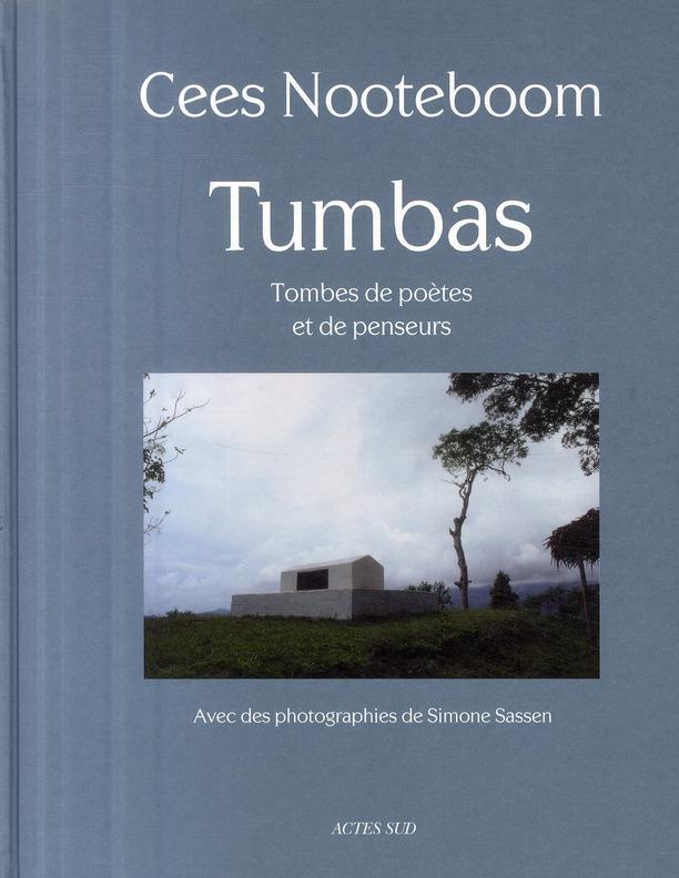 Tumbas ; tombes de poètes et de penseurs