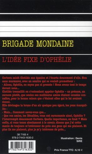 Brigade mondaine t.310 ; l'idée fixe d'Ophélie